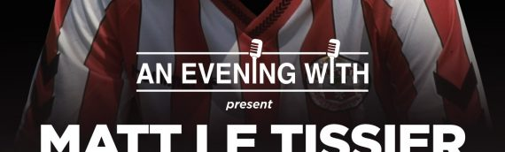 An Evening With presents Matt Le Tissier – VIP Tickets with signed Ball