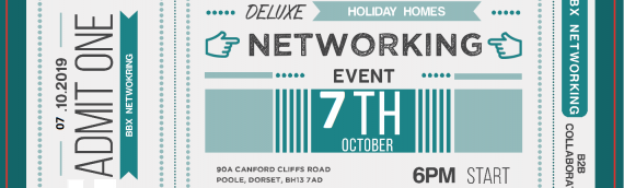 Deluxe Holiday Homes & BBX Dorset invites you to an evening of networking – Monday 7th October 2019!